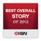 Best Overall Story of 2012 - IGN