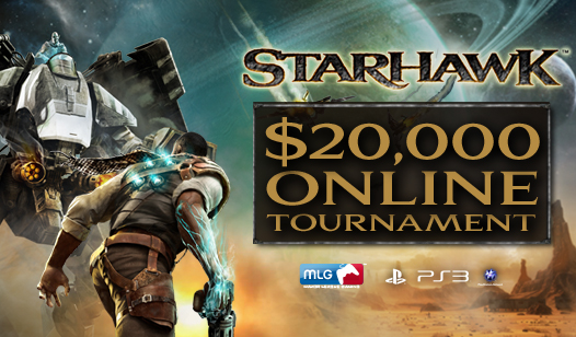 Official Starhawk™ $20,000 Tournament